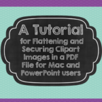 Gettin techy with it! A tutorial for  securing clipart for your TPT products.