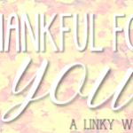 Thankful for you FREEBIE Linky!