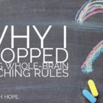 Why I Stopped Using Whole Brain Teaching Rules