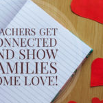 Quick Tip: Get Connected and Show Families Some Love